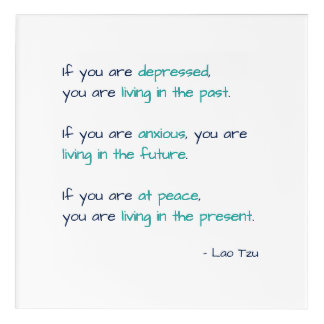 At Peace Living in the Present Quote Acrylic Print