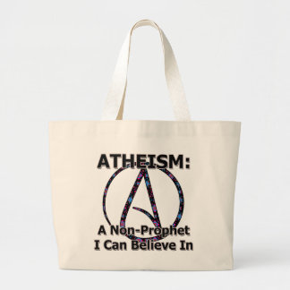 Atheism: A Non-Prophet I Can Believe In Tote Bag
