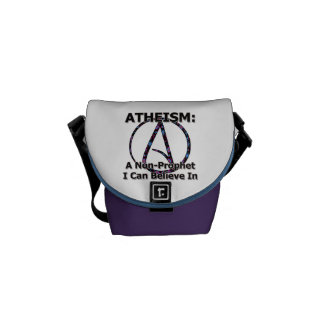 Atheism: A Non-Prophet I Can Believe In Messenger Bags