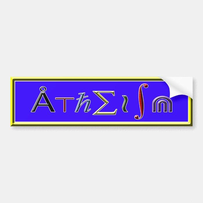 Atheism Bumper Sticker