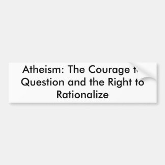 Atheism: definition bumper stickers