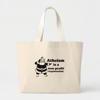 Atheism is a nonprofit organization tote bag