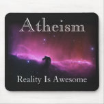 Atheism, Reality is awesome Mouse Pad