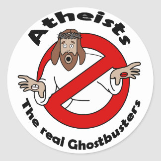 Atheist Ghostbusters Classic Round Sticker