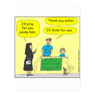 Atheist I ll think for you-color cartoon Post Cards