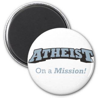 Atheist - On a Mission Fridge Magnet