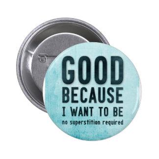Atheist, skeptic 6 cm round badge