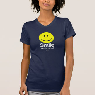 Atheist - Smile there s no hell T Shirt