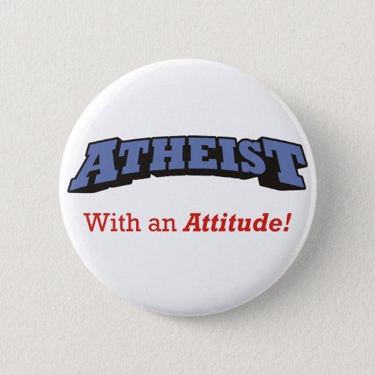 Atheist - With an Attitude! 6 Cm Round Badge