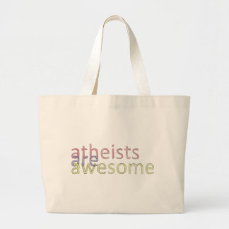 """""""Atheists Are Awesome"""" Bag"""