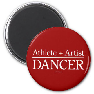 Athlete + Artist = Dancer 6 Cm Round Magnet