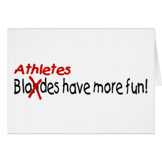 Athletes Have More Fun Card