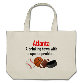 Atlanta A Drinking Town With A Sports Problem Canvas Bag