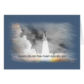 Atlantis Space Shuttle STS-135 Last Flight Greeting Card
