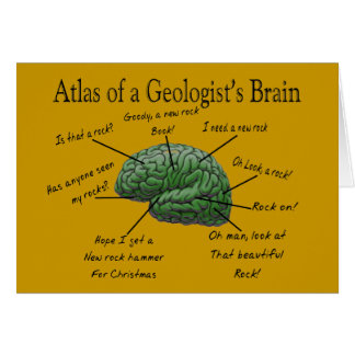 Atlas of a Geologist s Brain Funny Gifts Cards