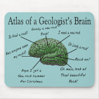 Atlas of a Geologist's Brain Funny Gifts Mouse Mat