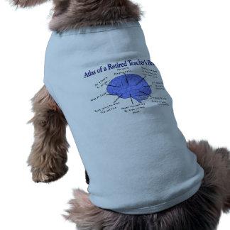 Atlas of a Retired Teacher's Brain Pet Clothing