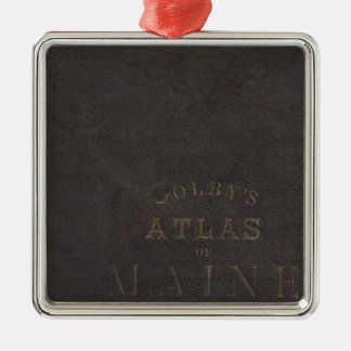 Atlas of the State of Maine Silver-Colored Square Decoration