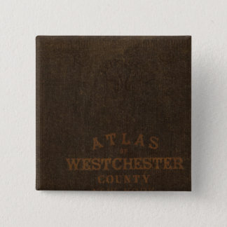 Atlas of Westchester County, NY 15 Cm Square Badge