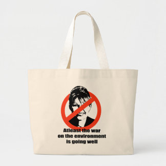 Atleast the war on the environment is going well jumbo tote bag