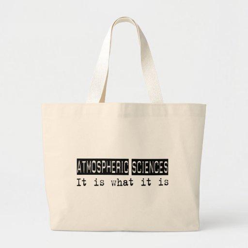 Atmospheric Sciences It Is Canvas Bag