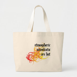 Atmospheric Scientists Are Hot Canvas Bag