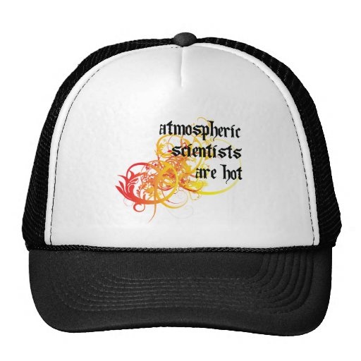 Atmospheric Scientists Are Hot Hat