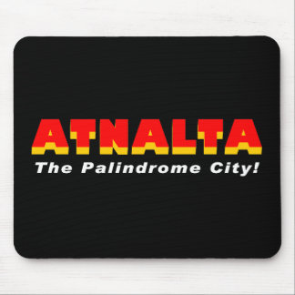 Atnalta The Palindrome City Mousepad