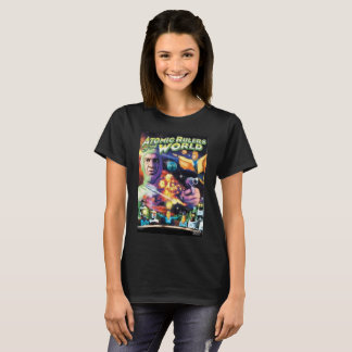 Atomic Rulers of the World T-Shirt