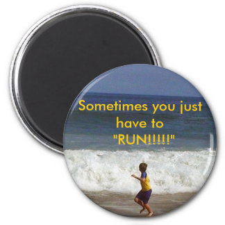 Att the beach, Sometimes you just have t... 6 Cm Round Magnet