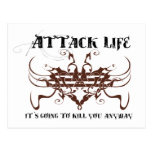 Attack life. It's going to kill you anyway Postcards