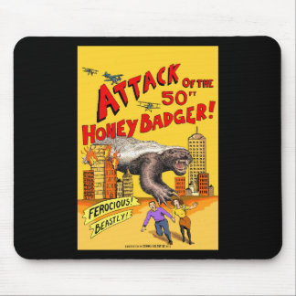 Attack of the 50ft Honey Badger! Mouse pad, black Mouse Pad