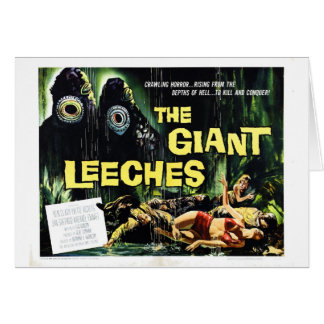 """Attack of the Giant Leeches"" Card"