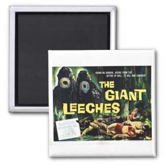 Attack of the Giant Leeches Magnet