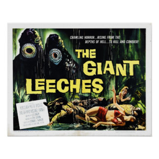 """Attack of the Giant Leeches"" Poster"