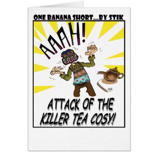 ATTACK OF THE KILLER TEA COSY! CARD
