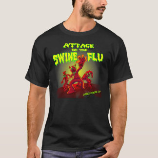 Attack of the Swine Flu T-Shirt