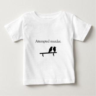 Attempted Murder Baby T-Shirt