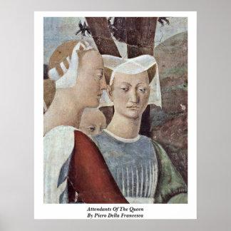 Attendants Of The Queen. By Piero Della Francesca Poster