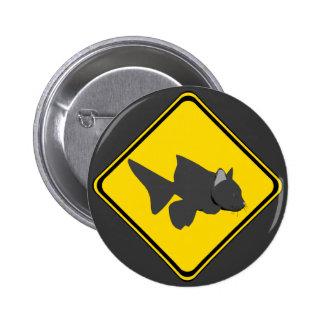 Attention: Catfish Crossing! 6 Cm Round Badge
