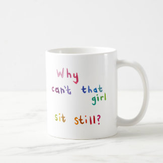 Attention deficit disorder girls women fun art coffee mug