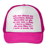 Attention Deficit Disorder Quote ADD ADHD - Pink Cap
