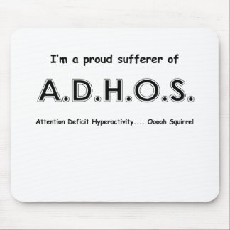 Attention Deficit Hyperactivity .... oooh Squirrel Mouse Pad