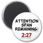 Attention Span Remaining: 2:27 Minutes Magnet
