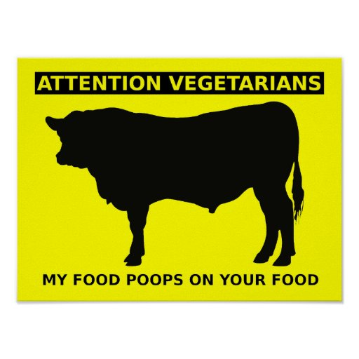 Attention Vegetarians Funny Meat Lovers Poster Sig