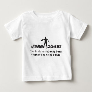 Attention Zombies Brain Consumed by Video Games Baby T-Shirt