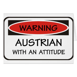 Attitude Austrian Greeting Card