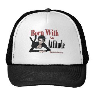 Attitude Born with an Attitude Trucker Hats