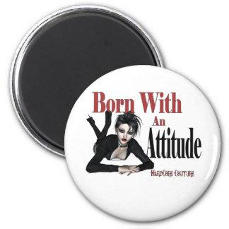 Attitude Born with an Attitude Fridge Magnet