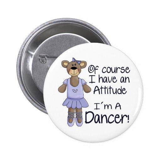 Attitude Dancer Pinback Buttons